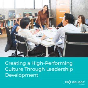 Creating a High-Performing Culture Through Leadership Development: A PXT Select Virtual Showcase-July 23 1