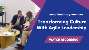 Transforming-Culture-w-Agile-Leadership
